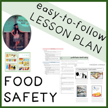 NUTRITION LESSON PLAN: Food Safety