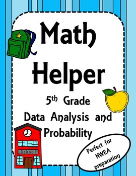 NWEA- Fifth Grade Helper- Data Analysis and Probability Section