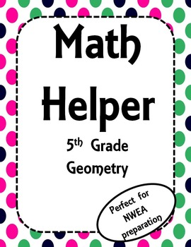 NWEA- Fifth Grade Helper- Geometry Section