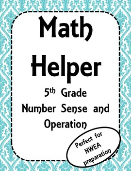 NWEA- Fifth Grade Helper-Number Sense and Operations Section