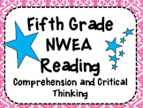 NWEA- Fifth  Grade Helper- Reading-Comprehension and Critical Literacy