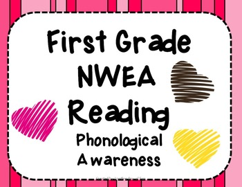 NWEA- First Grade Reading Helper-Phonological Awareness