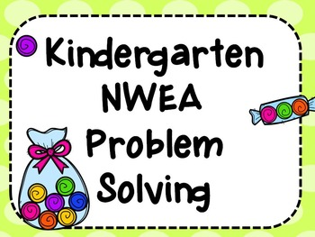NWEA- Kindergarten Helper-Problem Solving Section