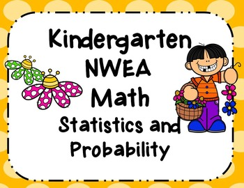 NWEA- Kindergarten Helper-Statistics and Probability Section