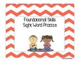 Foundational Skills Sight Word Practice