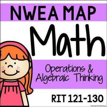 NWEA MAP - Operations & Algebraic Thinking Centers - RIT 121-130