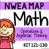 NWEA MAP - Operations & Algebraic Thinking Centers - RIT 121-130