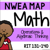 NWEA MAP - Operations & Algebraic Thinking Centers - RIT 131-140