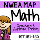 NWEA MAP - Operations & Algebraic Thinking Centers - RIT 151-160