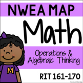 NWEA MAP - Operations & Algebraic Thinking Centers - RIT 161-170