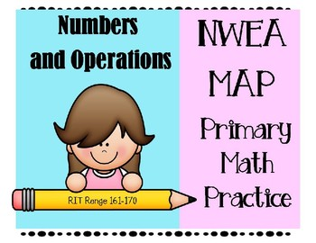 NWEA MAP PRIMARY MATH PRACTICE NUMBERS AND OPERATIONS 161-170