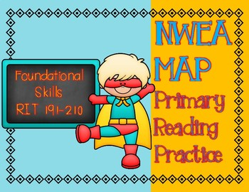 NWEA MAP PRIMARY READING PRACTICE Foundational Skills RIT Range 191-210