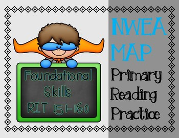 NWEA MAP PRIMARY READING PRACTICE Foundational Skills RIT Range 151-160