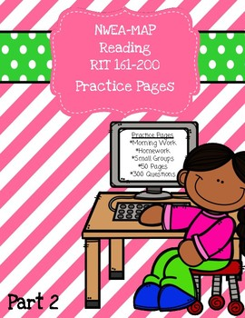 NWEA MAP Reading: Practice Pages RIT 161-200-Distance Learning