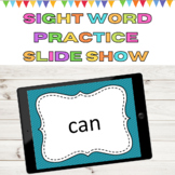 Sight Word and High Frequency Word Practice PowerPoint