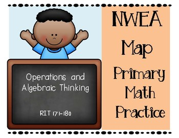 NWEA MAP Primary Math Practice Operations & Algebraic Thinking RIT Range 171-180