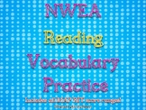 NWEA Reading Vocabulary Practice (All MAP RIT score ranges!)