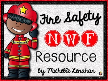 NWF - Nonsense Word Fluency Fire Safety Power Point Pack f