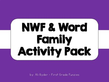 NWF & Word Family Activity Pack