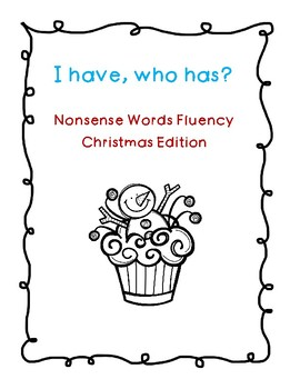 NWF nonsense word fluency I have, who has Christmas intervention game