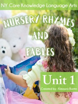 Engage NY Common Core English Language Arts: Nursery Rhymes and Fables Unit 1