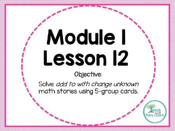 Engage NY (Eureka Math) Presentation 1st Grade Module 1 Lesson 12