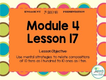 Engage NY (Eureka Math) Presentation 2nd Grade Module 4 Lesson 17