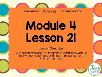 Engage NY (Eureka Math) Presentation 2nd Grade Module 4 Lesson 21
