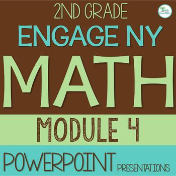 Engage NY (Eureka Math) SMART BOARD 2nd Grade Module 4 ENTIRE MODULE