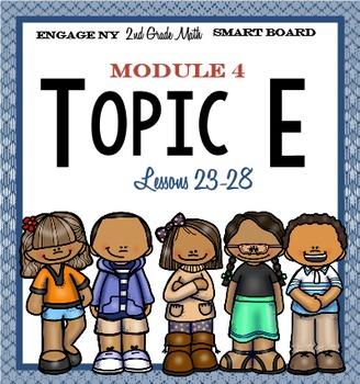 Engage NY Smart Board 2nd Grade Module 4 Topic E (Lessons