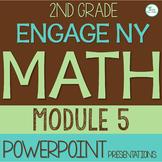 Engage NY (Eureka Math) Presentations 2nd Grade Module 5 ENTIRE MODULE