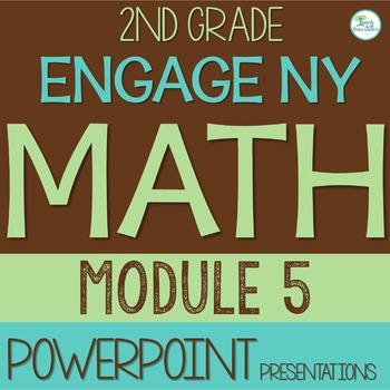 engage ny eureka math powerpoint presentations 2nd grade module 5