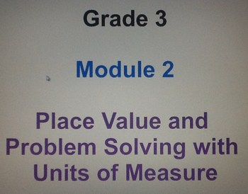 NY State Common Core Math 3rd Grade Module 2
