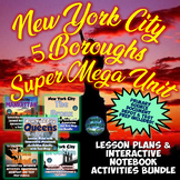 NYC 5 Boroughs SUPER MEGA Lesson Plans & Interactive Notebook Bundle Unit