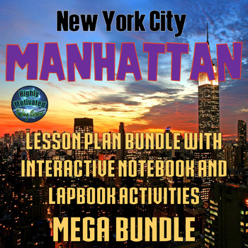 NYC Manhattan Lesson Plans, Test Prep, and Interactive Notebook MEGA Bundle