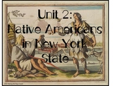 NYC Social Studies Curriculum - 4th Grade - Unit 2 -Native Americans in NY State