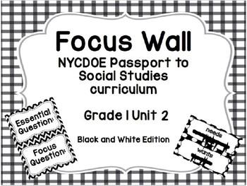 NYCDOE Passport to Social Studies Focus Wall Unit 2 (B&W Edition)