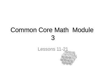 NYS  2nd grade Math module 3 lessons 11-21 powerpoint