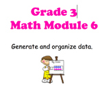 NYS 3RD GRADE MATH MODULE 6 NOTEBOOK LESSONS (COMMON CORE)
