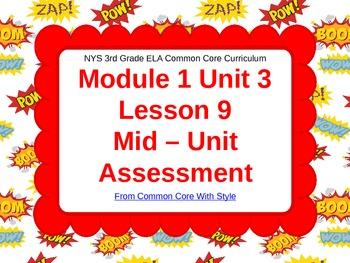 NYS 3rd Grade ELA Common Core Module 1 Unit 3 Lesson 9 - M