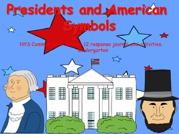 NYS CCLS Domain 12: Presidents Journal and activities for Kindergarten.