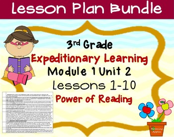 Expeditionary Learning 3rd Grade Lesson Bundle Module 1 Unit 2 Lessons 1-10