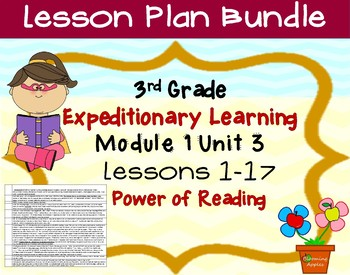 Engage NY ELA Expeditionary Learning  3rd grade Module 1 Unit 3 Lessons 1-17