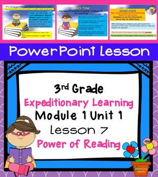 Engage NY Expeditionary Learning  3rd grade Module 1 Unit 1 Lesson 7 PowerPoint
