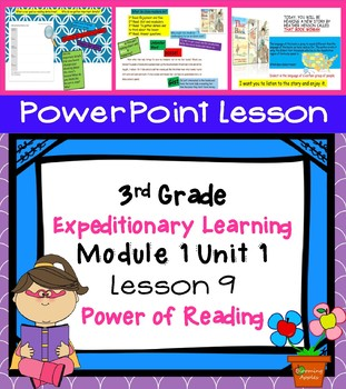 Expeditionary Learning 3rd Grade Power Point Lesson Module 1 Unit 1 Lesson 9