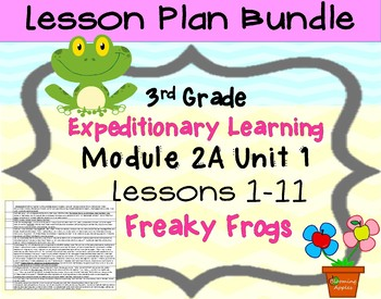 Expeditionary Learning 3rd Grade Lesson Bundle Module 2A Unit 1 Lessons 1-11