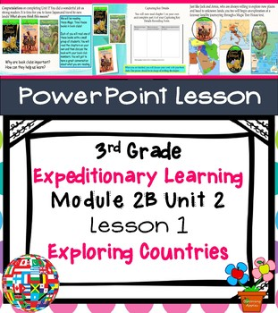 Expeditionary Learning 3rd Grade Power Point Lesson Module 2B Unit 2 Lesson 1