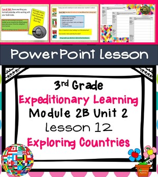 Expeditionary Learning 3rd Grade Power Point Lesson Module 2B Unit 2 Lesson 12
