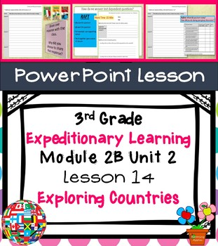 Expeditionary Learning 3rd Grade Power Point Lessons Module 2B Unit 2 Lesson 14