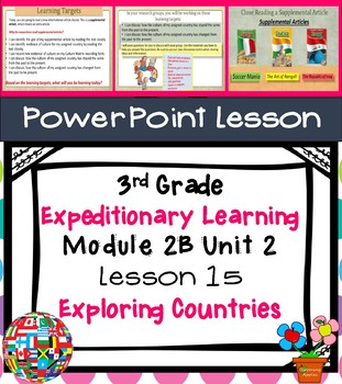Engage NY Expeditionary Learning 3rd grade Module 2B Unit 2 Lesson 15 PowerPoint